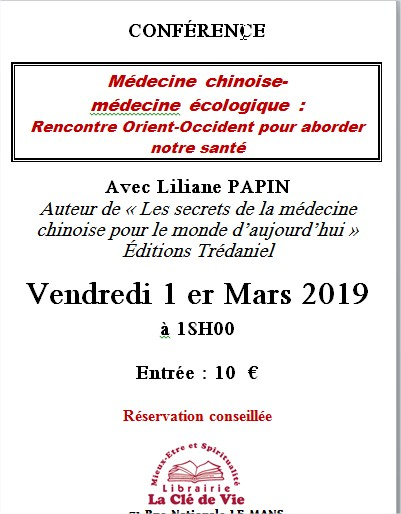 CONFERENCE : MEDECINE CHINOISE : MEDECINE ECOLOGIQUE : RENCONTRE ORIENT-OXCCIDENT